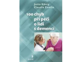100 chyb při péči o lidi s demencí