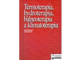 Termoterapia, hydroterapia, balneo a klimatoterapia